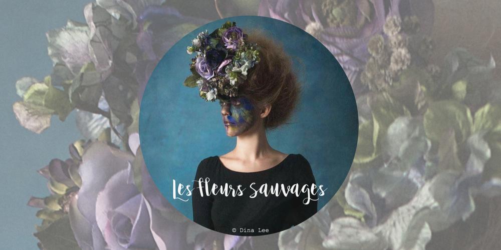 Student Curation: Les Fleurs Sauvages