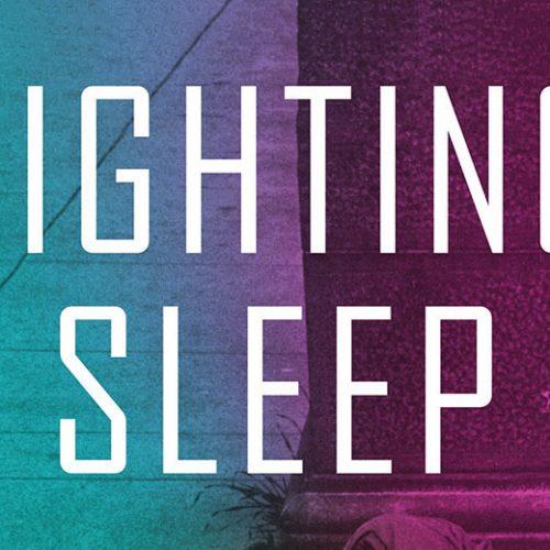 Temporalities: Fighting Sleep