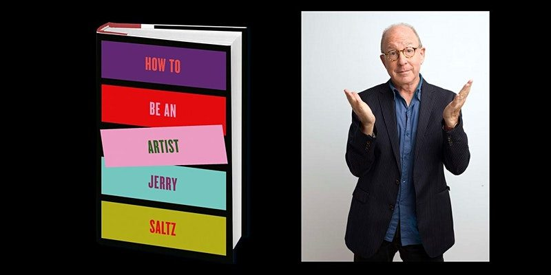 How to Be an Artist: Jerry Saltz in Conversation